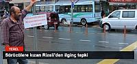Sürücülere kızan Rizeli'den ilginç tepki