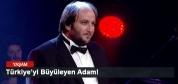 Türkiye'yi Büyüleyen Adam!